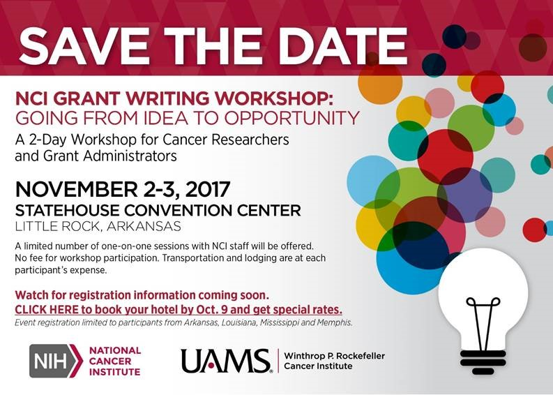 Save the Date NCI Grant writing workshop in little rock